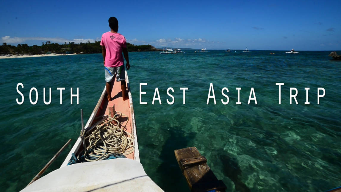 South East Asia Trip